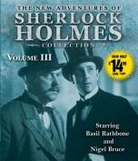 The New Adventures of Sherlock Holmes Collection, Volume III  [Audio]
