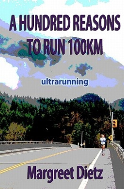 A Hundred Reasons to Run 100km