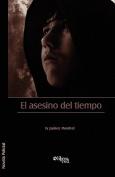 El Asesino del Tiempo [Spanish]