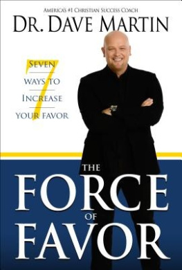 The Force of Favor: 7 Ways to Increase Your Favor