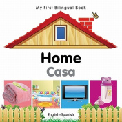 My First Bilingual Book-Home [Spanish]