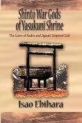 Shinto War Gods of Yasukuni Shrine