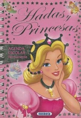 Hadas y Princesas (Agenda Escolar Permanente)