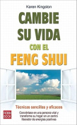 Cambie su Vida Con el Feng Shui = Clear Your Clutter with Feng Shui [Spanish]