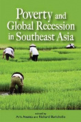 Poverty, Food and Global Recession in Southeast Asia