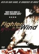 Fighter in the Wind [Region 2]