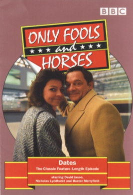 Only Fools and Horses: Dates