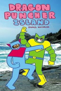 Dragon Puncher: Book 2: Dragon Puncher Island