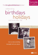 Scrapbook Birthdays Holidays [Region 2]