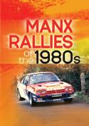 Manx Rallies of the 1980s [Region 2]