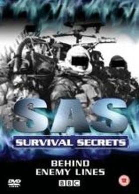 SAS Survival Secrets: Behind Enemy Lines