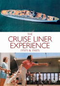 The Cruise Liner Experience [Region 2]