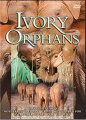 Ivory Orphans [Region 1]