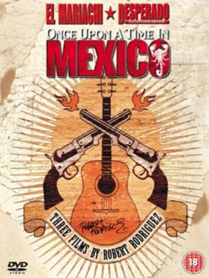 El Mariachi/Desperado/Once Upon a Time in Mexico