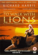 To Walk With Lions [Region 2]