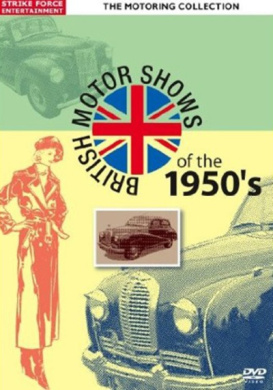 The Motoring Collection: British Motor Shows of the 1950's