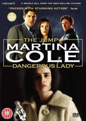 Martina Cole - The Jump/Dangerous Lady