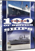 100 Years of British Ships [Region 2]