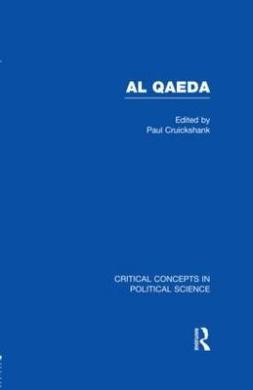 Al Qaeda (Critical Concepts in Political Science)