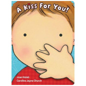 A Kiss for You [Board Book]