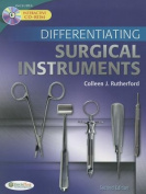 Differentiating Surgical Instruments [With CDROM]