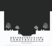 Deconstruction/Construction