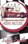 Dynamite Mike McGee