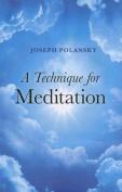 A Technique for Meditation