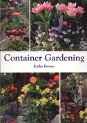 Container Gardening.