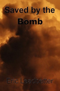 Saved by the Bomb