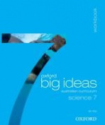 Oxford Big Ideas Science 7 Ac Workbook (Print)