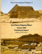 Giza Plateau Mapping Project Season Preliminary Report