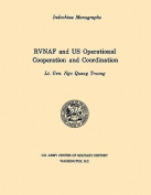 RVNAF and US Operational Cooperation and Coordination