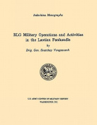 RLG Military Operations and Activities in the Laotian Panhandle
