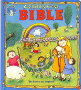A Child's First Bible [Board book]