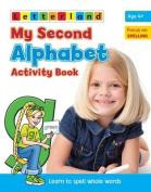 My Second Alphabet Activity Book