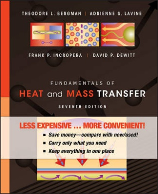 Fundamentals of Heat and Mass Transfer, Seventh Edition Binder Ready Version