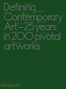 Defining Contemporary Art