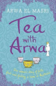 Tea with Arwa