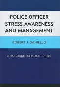 Police Officer Stress Awareness and Management