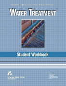 Water Treatment Student Workbook, 4th Edition