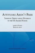 Attitudes Aren't Free