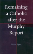 Remaining a Catholic After the Murphy Report