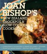 Joan Bishop's New Zealand Crockpot And Slow Cooker Cookbook 2011