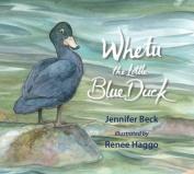 Whetu: the Little Blue Duck