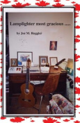 Lamplighter Most Gracious ...