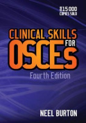 Clinical Skills for Osces, Fourth Edition