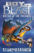 Battle of the Mutants - Stormasaurix
