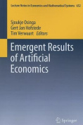 Emergent Results of Artificial Economics