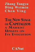 The New Stage of Capitalism
